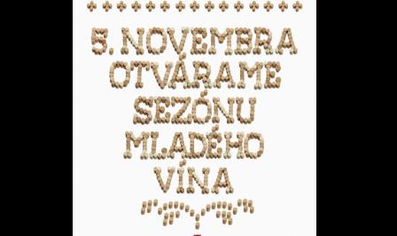 5. Novembra otvárame sezónu mladého vína